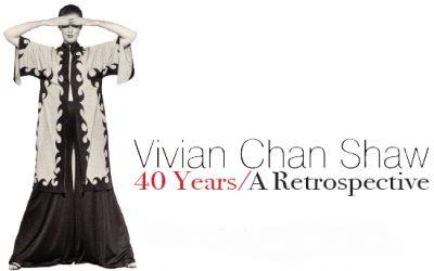 Vivian Chan Shaw Retrospective